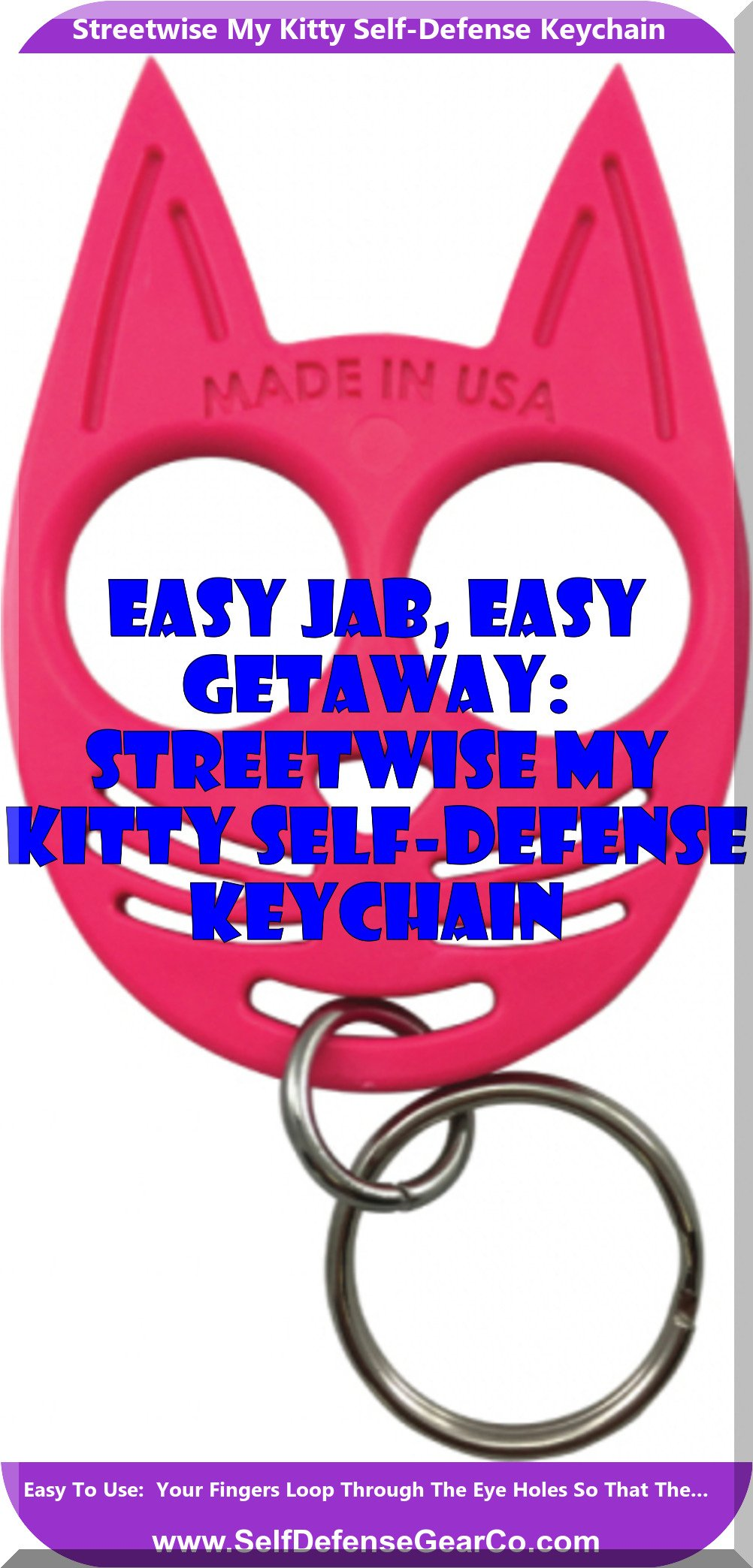 Easy Jab Easy Getaway Streetwise My Kitty Self Defense Keychain